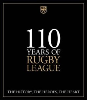 110 Years of Rugby League: The History
