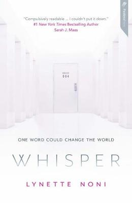Whisper By (author) Lynette Noni ISBN:9781925700992