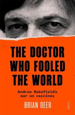 The Doctor Who Fooled the World By (author) Brian Deer ISBN:9781925713688