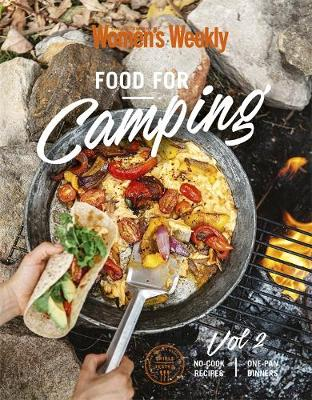 Food for Camping Vol 2 By (author) The Australian Women's Weekly ISBN:9781925865165