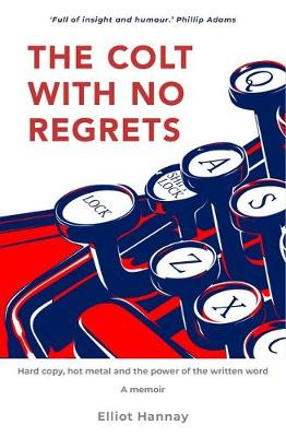 The Colt with No Regrets: Hard Copy