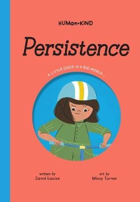 Human Kind: Persistence By (author) Zanni Louise ISBN:9781925970807