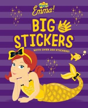 Wiggles Emma! Big Stickers for Little Hands By (author) The Wiggles ISBN:9781925970869