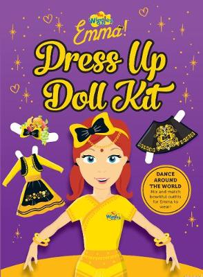 The Wiggles Emma!: Dance Around the World Dress Up Kit By (author) The Wiggles ISBN:9781925970876