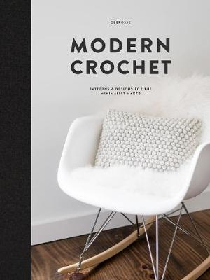 Modern Crochet: Patterns & Designs for the Minimalist Maker By (author) Teresa Carter ISBN:9781944515850