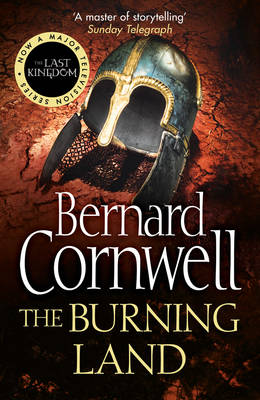 The Burning Land (The Last Kingdom Series
