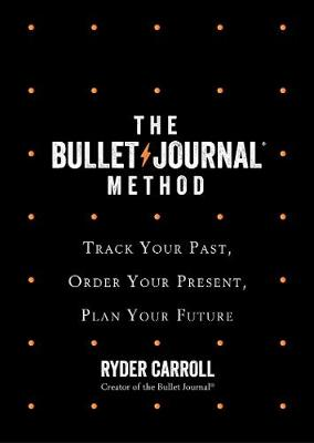 The Bullet Journal Method: Track Your Past