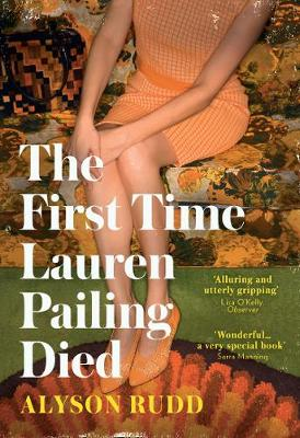 The First Time Lauren Pailing Died By (author) Alyson Rudd ISBN:9780008278281