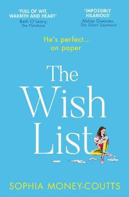 The Wish List By (author) Sophia Money-Coutts ISBN:9780008370589