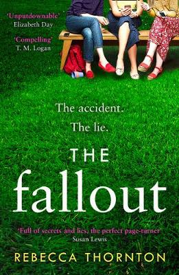 The Fallout By (author) Rebecca Thornton ISBN:9780008373139