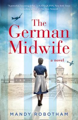 The German Midwife By (author) Mandy Robotham ISBN:9780008381653