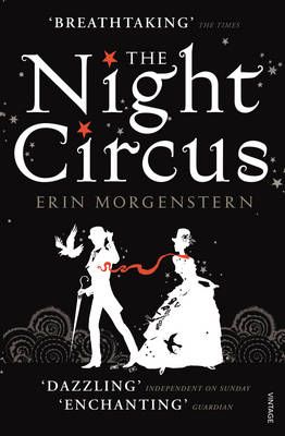 The Night Circus By (author) Erin Morgenstern ISBN:9780099554790