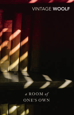 A Room of One's Own and Three Guineas By (author) Virginia Woolf ISBN:9780099734314