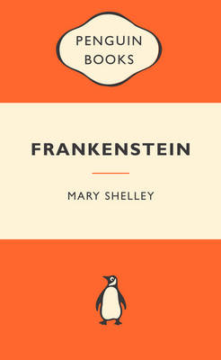 Frankenstein: Popular Penguins By (author) Mary Shelley ISBN:9780141045115