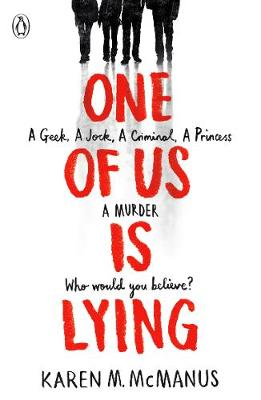 One Of Us Is Lying By (author) Karen M. McManus ISBN:9780141375632