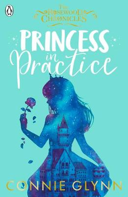 Princess in Practice By (author) Connie Glynn ISBN:9780141379920