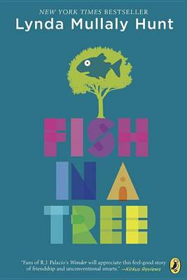 Fish In A Tree By (author) Lynda Mullaly Hunt ISBN:9780142426425