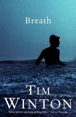 Breath By (author) Tim Winton ISBN:9780143009580