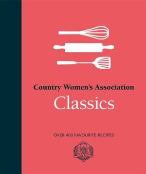 CWA Classics By (author) Country Women's Association ISBN:9780143566144