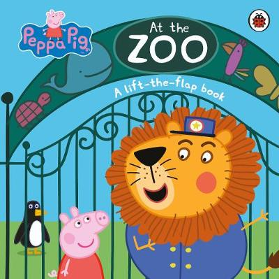 Peppa Pig: At the Zoo: A Lift-the-Flap Book By (author) Peppa Pig ISBN:9780241335918