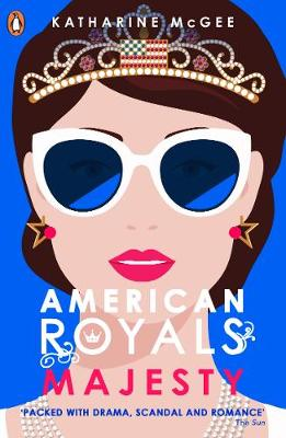 American Royals 2: Majesty By (author) Katharine McGee ISBN:9780241365991