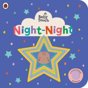 Baby Touch: Night-Night By (author) Ladybird ISBN:9780241422366