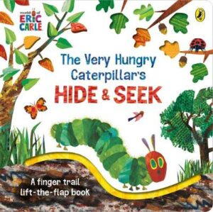 The Very Hungry Caterpillar's Hide-and-Seek By (author) Eric Carle ISBN:9780241425657