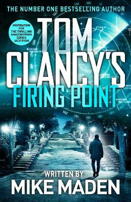 Tom Clancy's Firing Point By (author) Mike Maden ISBN:9780241478196
