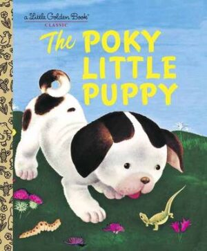 LGB The Poky Little Puppy By (author) Janette Sebring Lowrey ISBN:9780307021342
