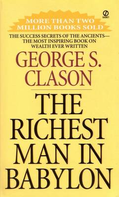 The Richest Man In Babylon By (author) George S Clason ISBN:9780451205360