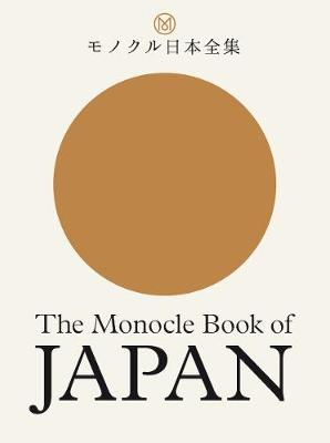 The Monocle Book of Japan By (author) Tyler Brule ISBN:9780500971079