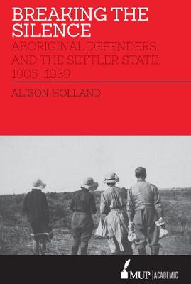 Breaking the Silence: Aboriginal Defenders and the Settler State