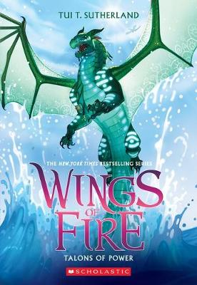 Wings of Fire #9: Talons of Power By (author) Tui