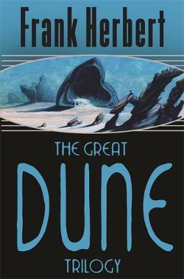 The Great Dune Trilogy: Dune