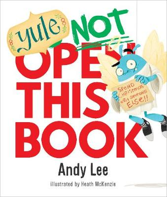 Yule Not Open This Book By (author) Andy Lee ISBN:9780655214137