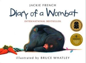 Diary of a Wombat By (author) Jackie French ISBN:9780732286620