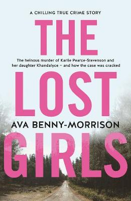 The Lost Girls By (author) Ava Benny-Morrison ISBN:9780733335969