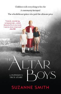 The Altar Boys By (author) Suzanne Smith ISBN:9780733340178