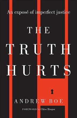 The Truth Hurts By (author) Andrew Boe ISBN:9780733643385