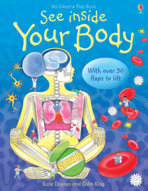 See Inside Your Body   ISBN:9780746070055