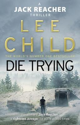 Die Trying: (Jack Reacher 2) By (author) Lee Child ISBN:9780857500052