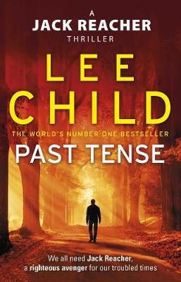 Past Tense: (Jack Reacher 23) By (author) Lee Child ISBN:9780857503626