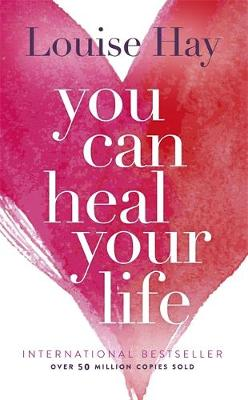 You Can Heal Your Life By (author) Louise Hay ISBN:9780937611012