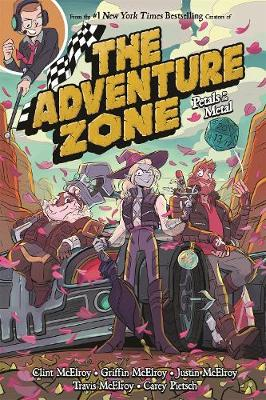 The Adventure Zone: Petals to the Metal By (author) Clint McElroy ISBN:9781250232632