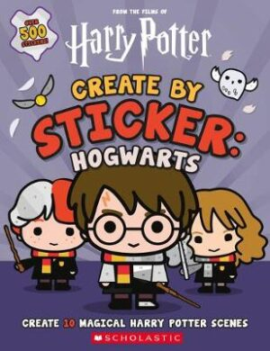 Create by Sticker: Hogwarts By (author) Cala Spinner ISBN:9781338597554