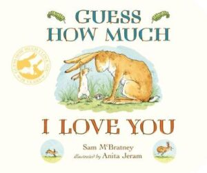 Guess How Much I Love You Illustrated by Anita Jeram ISBN:9781406358780