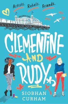 Clementine and Rudy By (author) Siobhan Curham ISBN:9781406390230