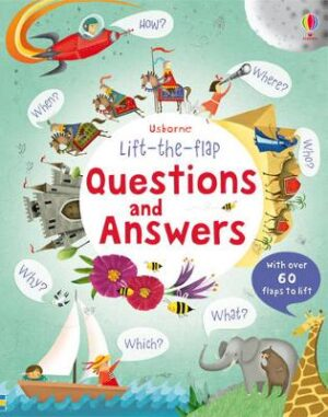 Lift the Flap Questions and Answers By (author) Katie Daynes ISBN:9781409523338
