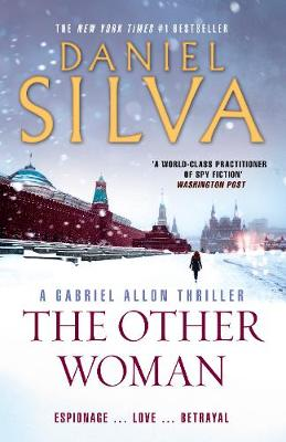 The Other Woman By (author) Daniel Silva ISBN:9781460755488