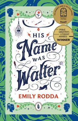 His Name Was Walter By (author) Emily Rodda ISBN:9781460756195